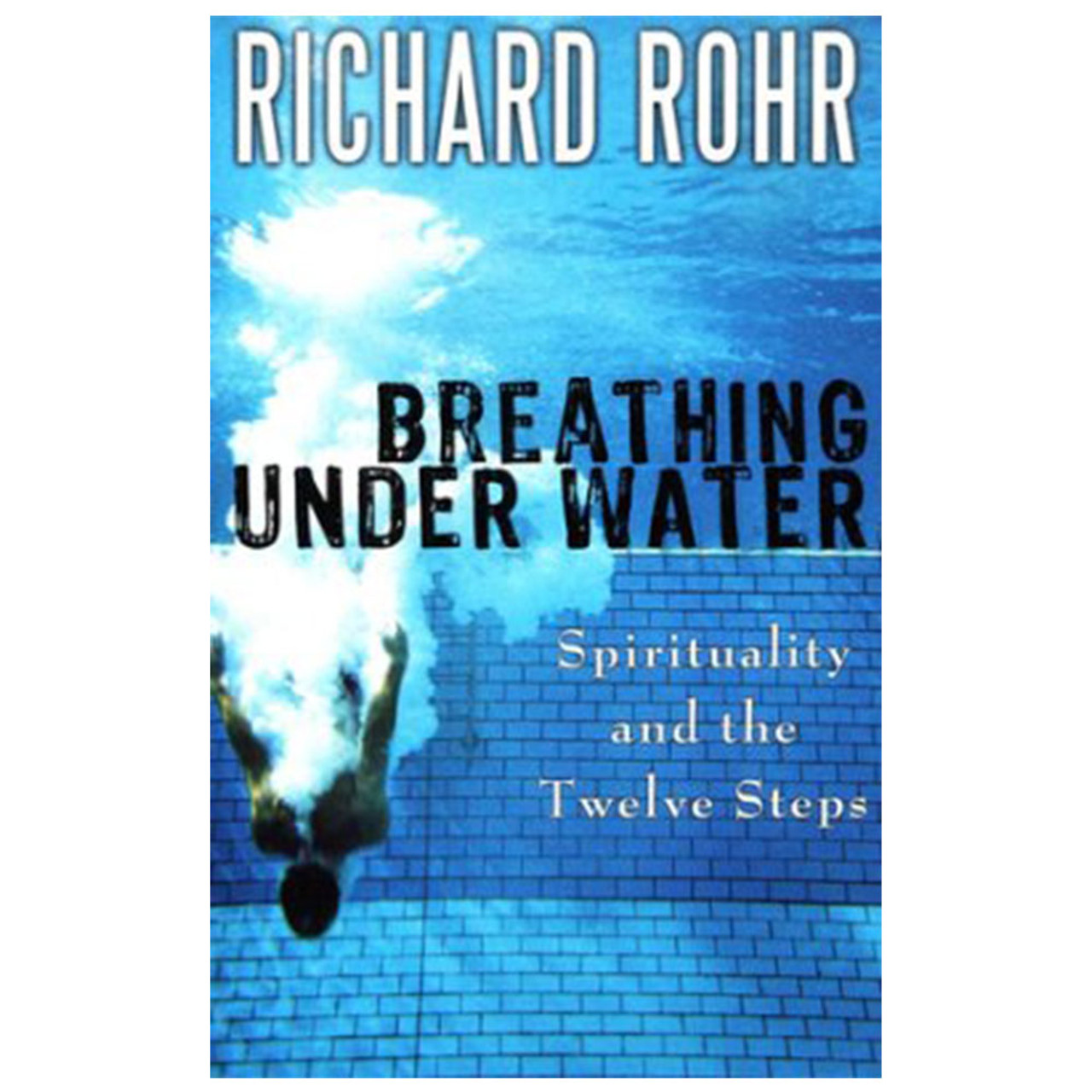 Breathing Under Water Rohr, Richard