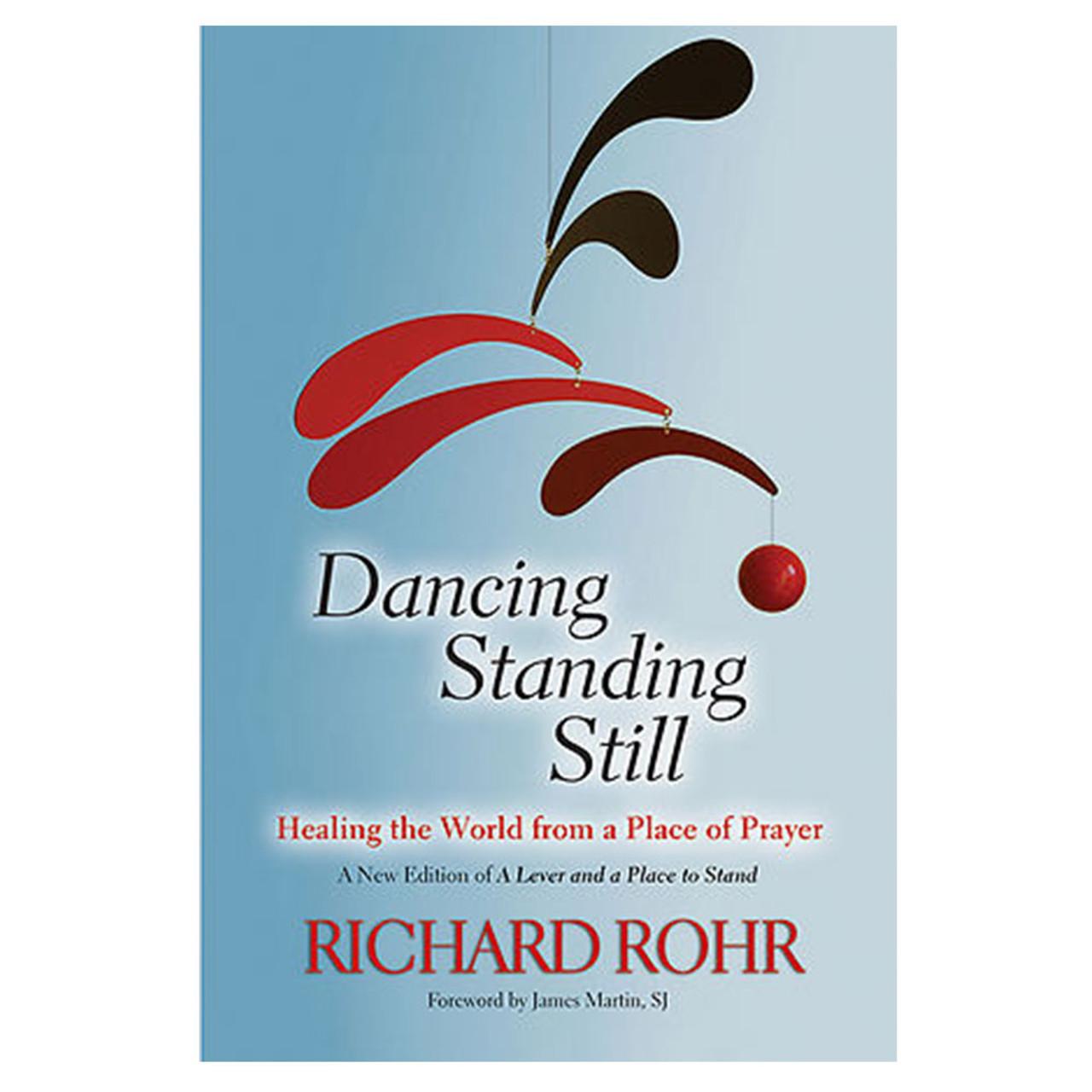 Dancing Standing Still Rohr, Richard