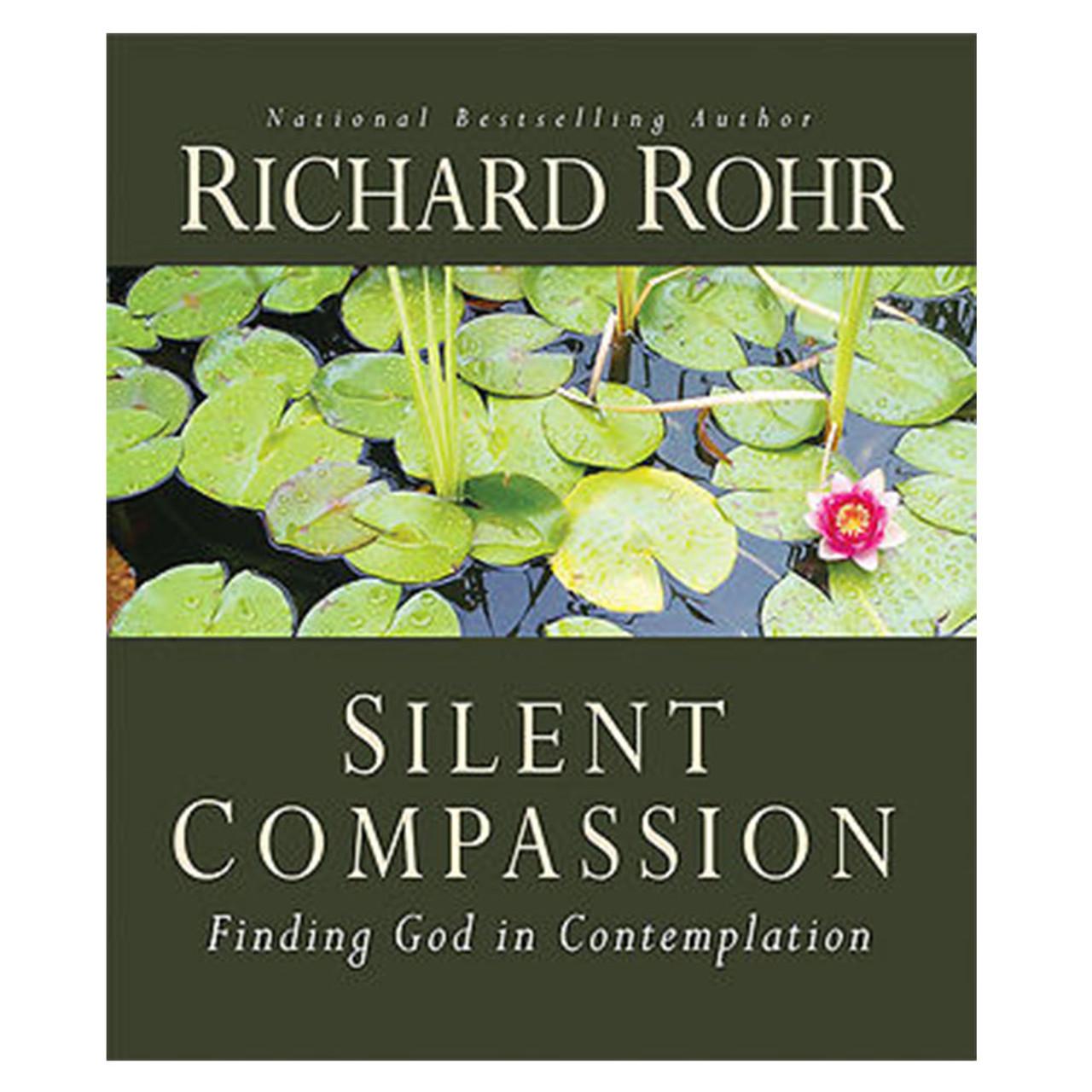 Silent Compassion Rohr, Richard