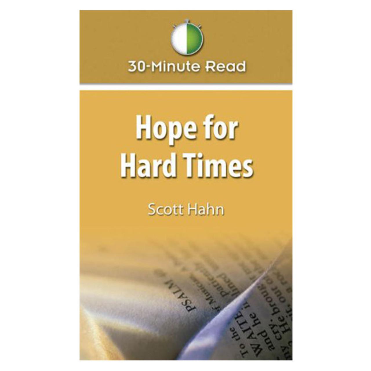Hope For Hard Times Hahn, Scott