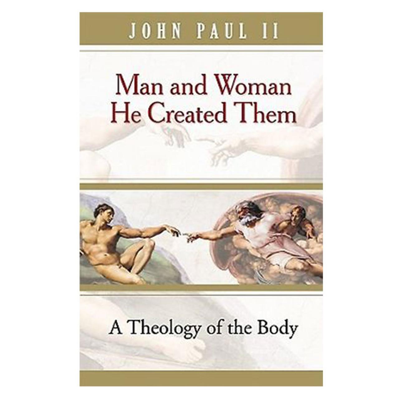 Man and Woman He Created Them Pope John Paul II