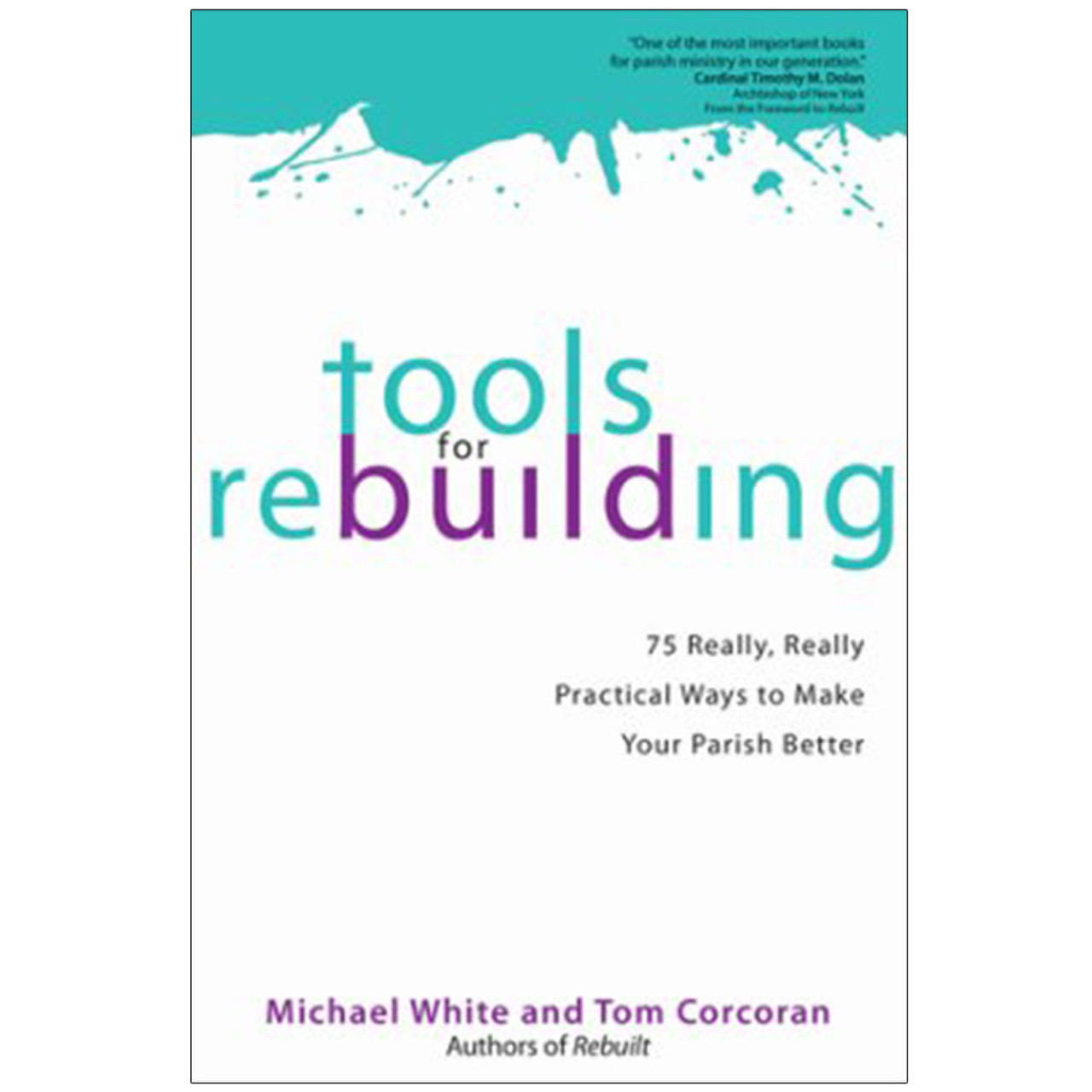 Tools for Rebuilding White and Corcoran