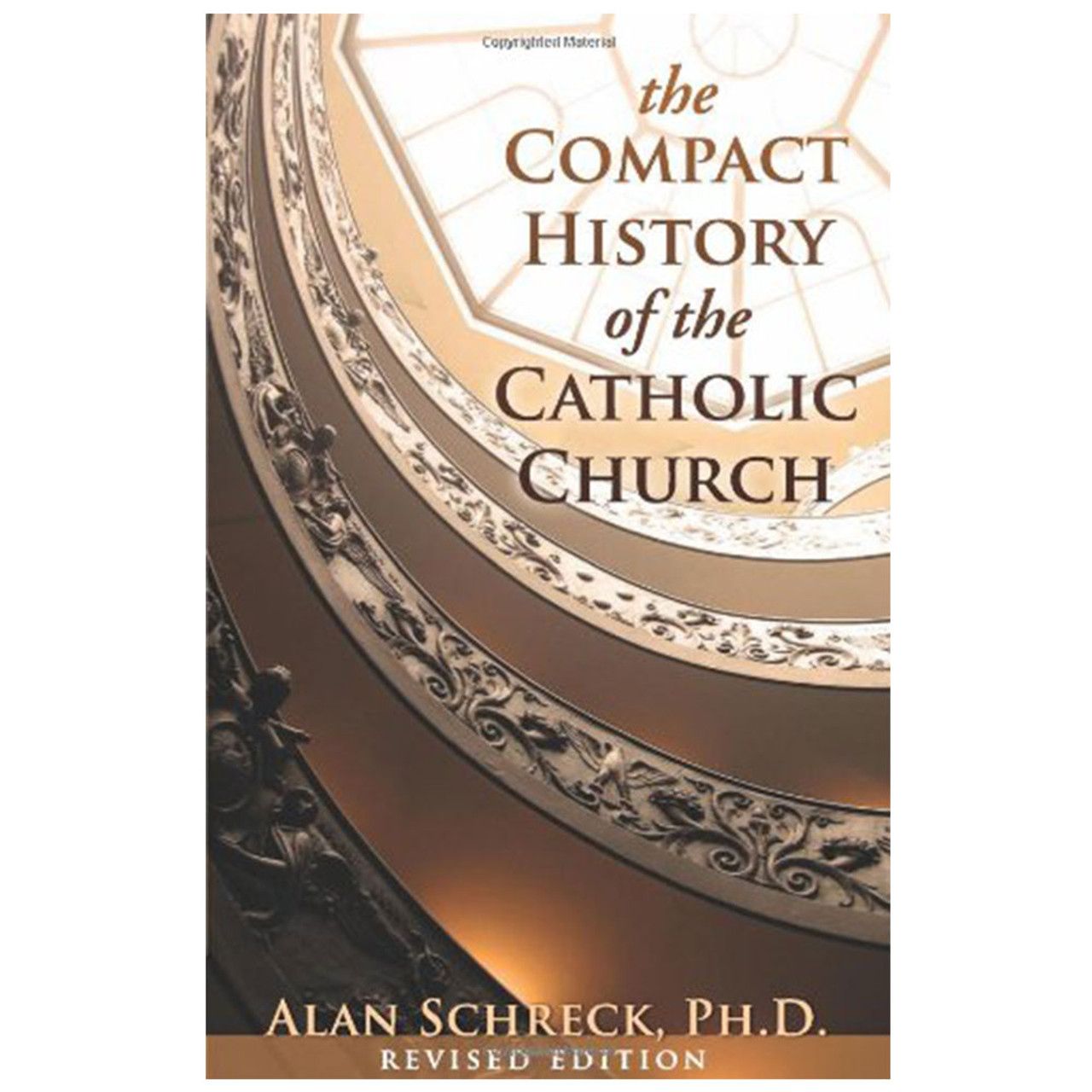 Compact History of Catholic Church Schreck, Alan