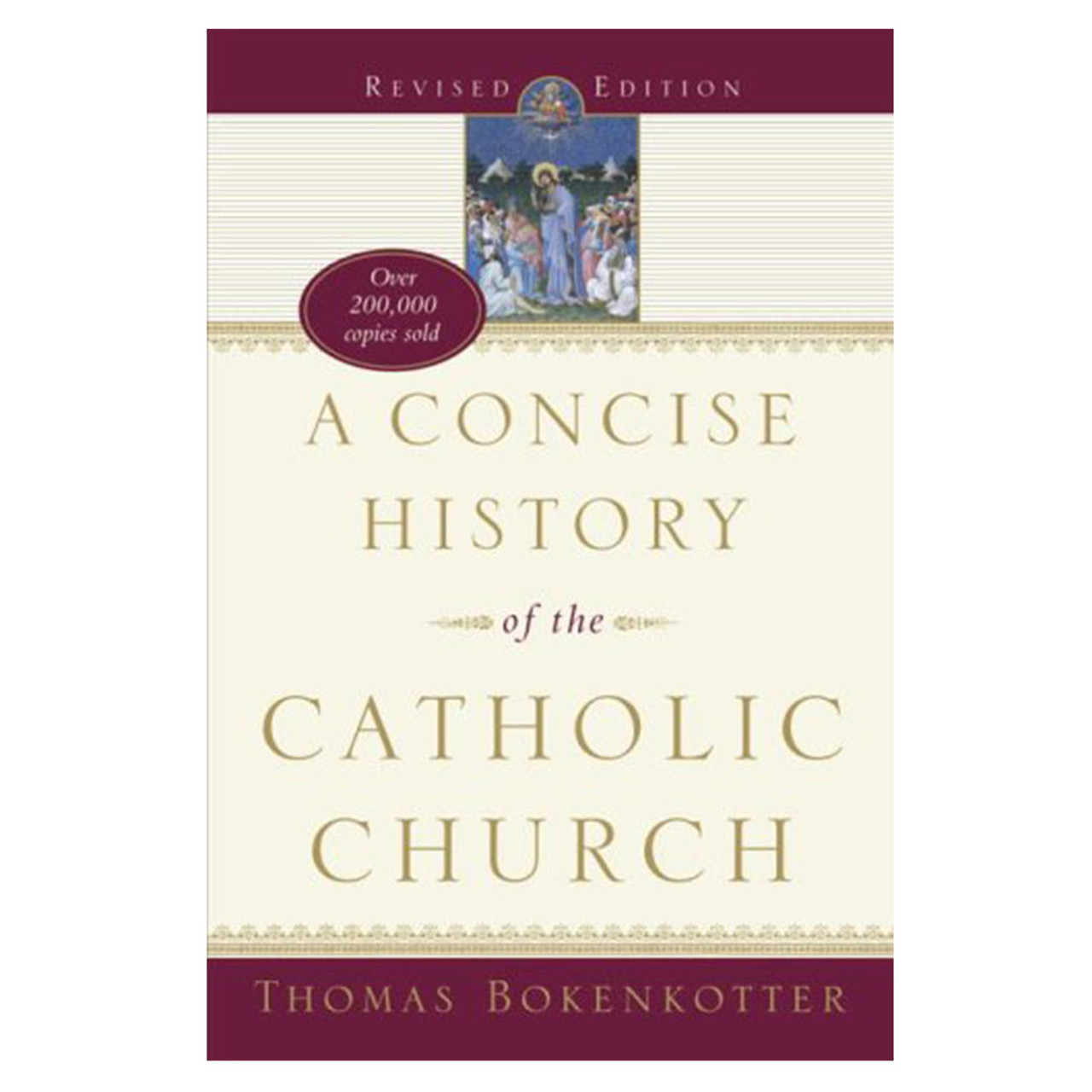 Concise History Of The Catholic Church Bokenkotter