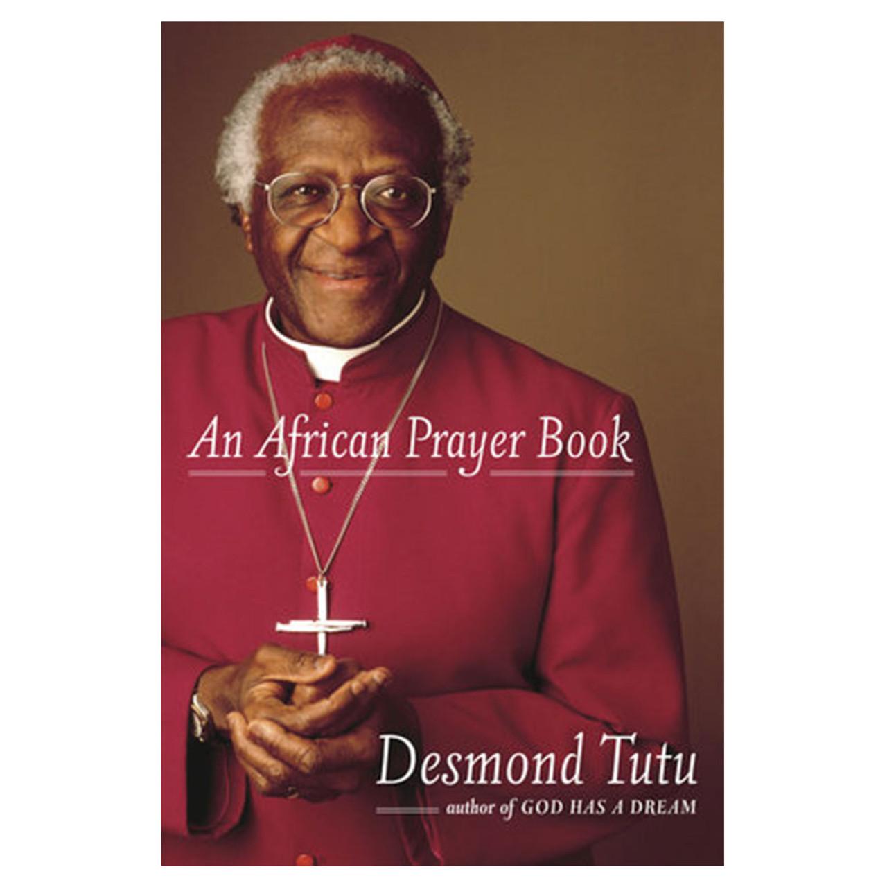An African Prayer Book By Desmond Tutu