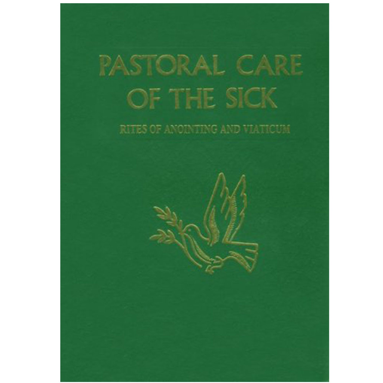 Pastoral Care of the Sick Rite of Annointing