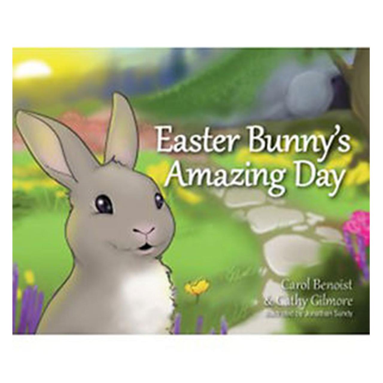Easter Bunnys Amazing Day Benoist & Gilmore