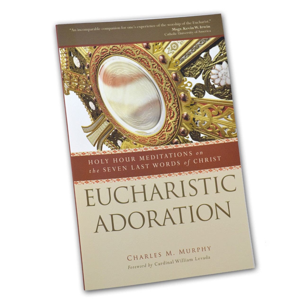 Eucharistic Adoration  Msgr Charles Murphy