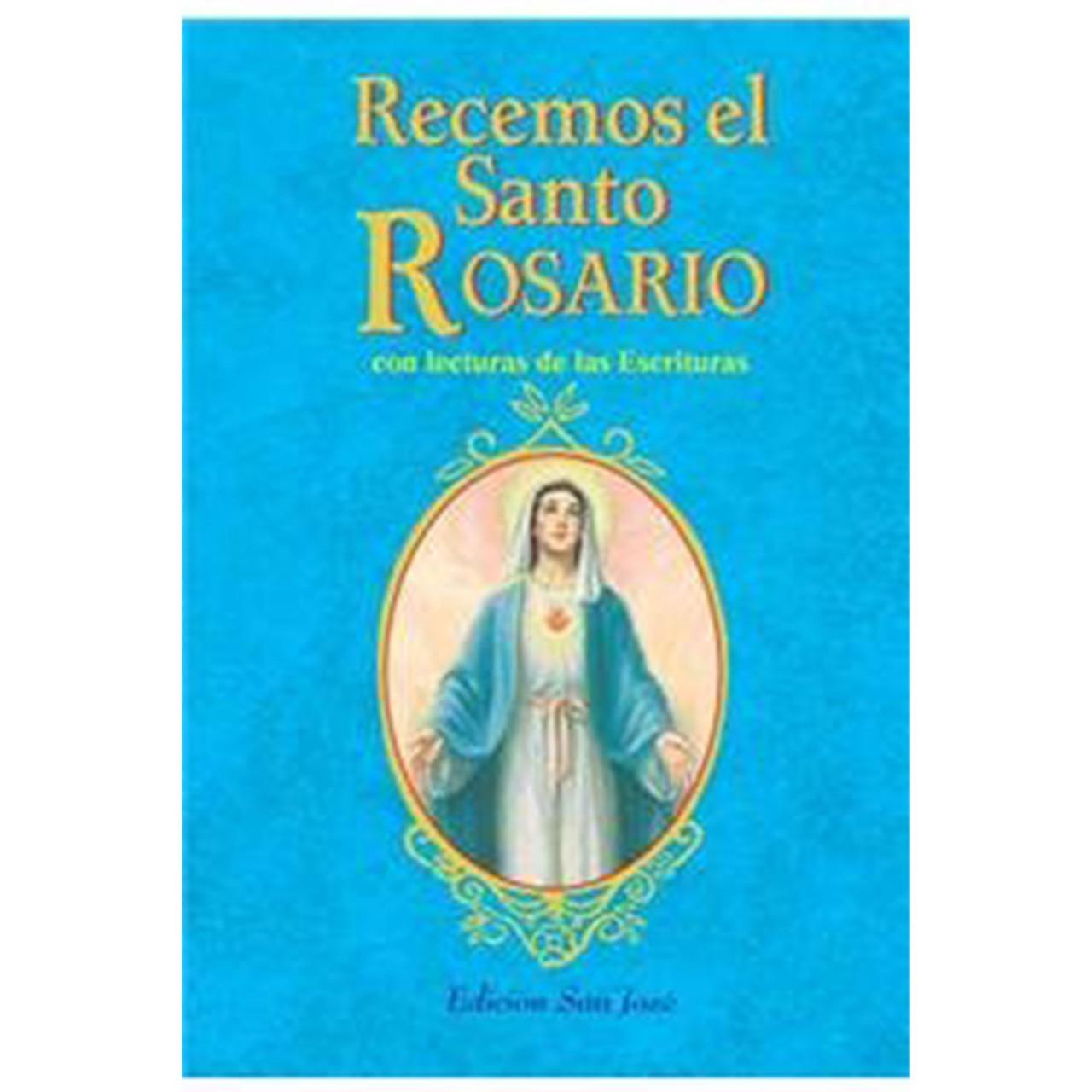 Recemos El Santo Rosario Pray the Rosary