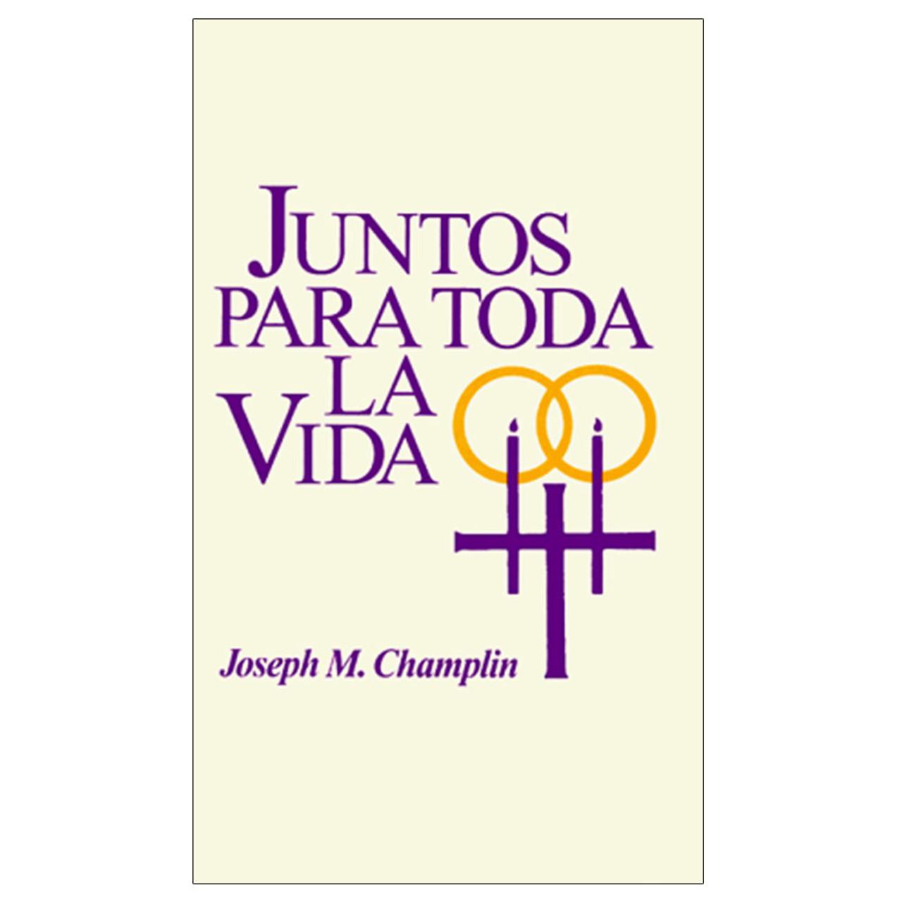Juntos Para Toda La Vida (Together for Life)