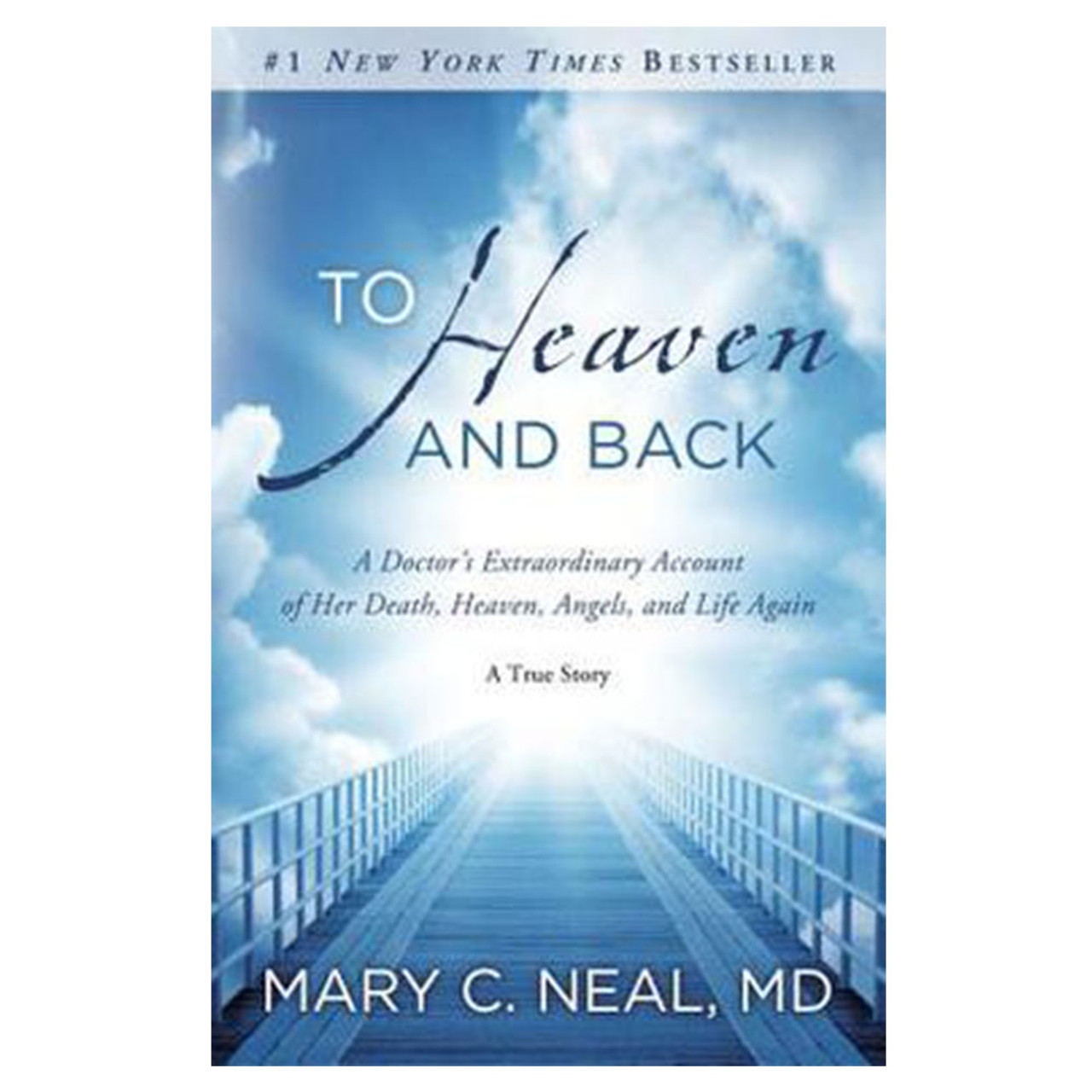 To Heaven and Back Neal, Mary