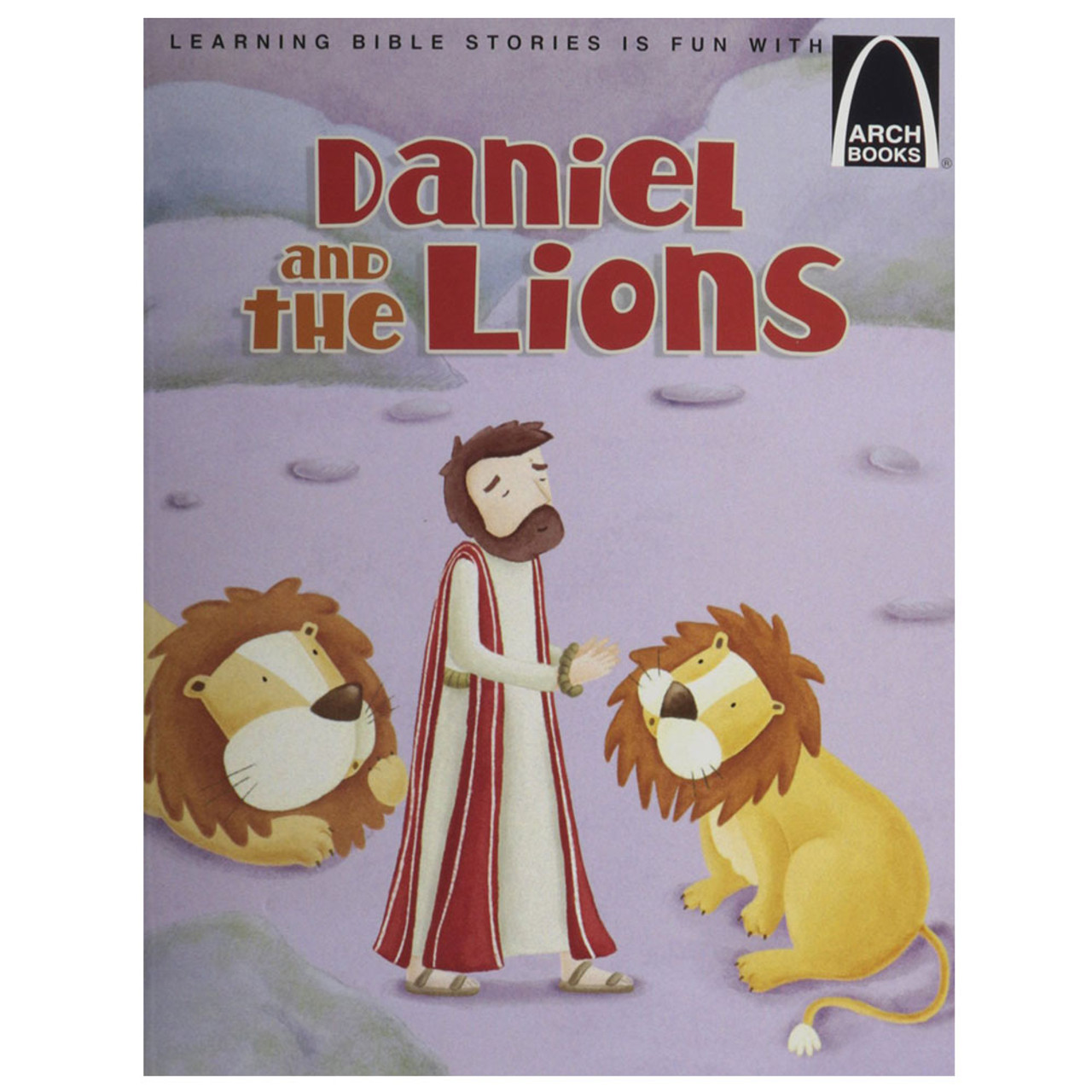 Daniel And the Lions  Arch Book