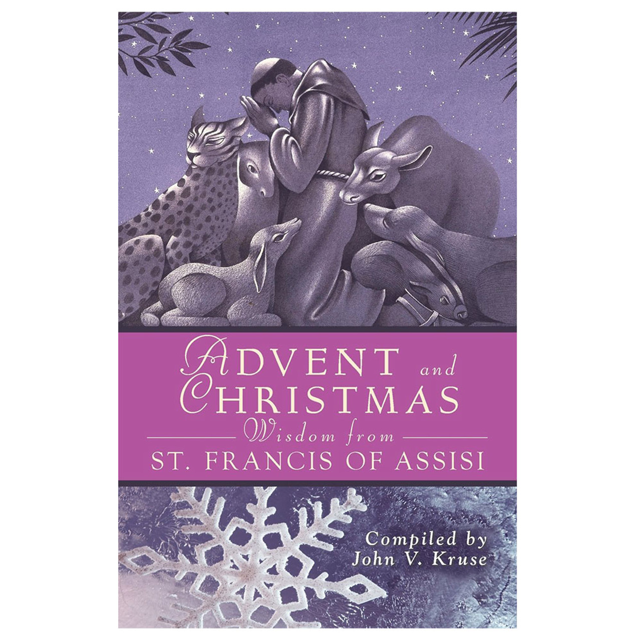 Advent and Christmas Wisdom/St Francis of Assisi