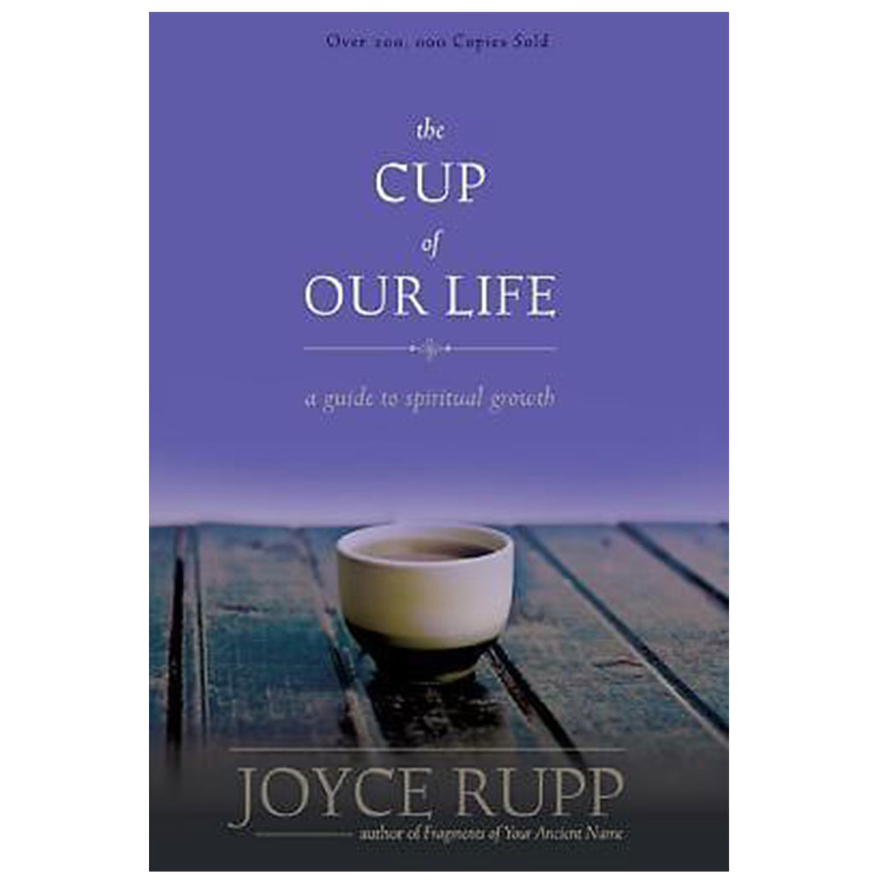 Cup of Our Life New Edition Rupp, Joyce
