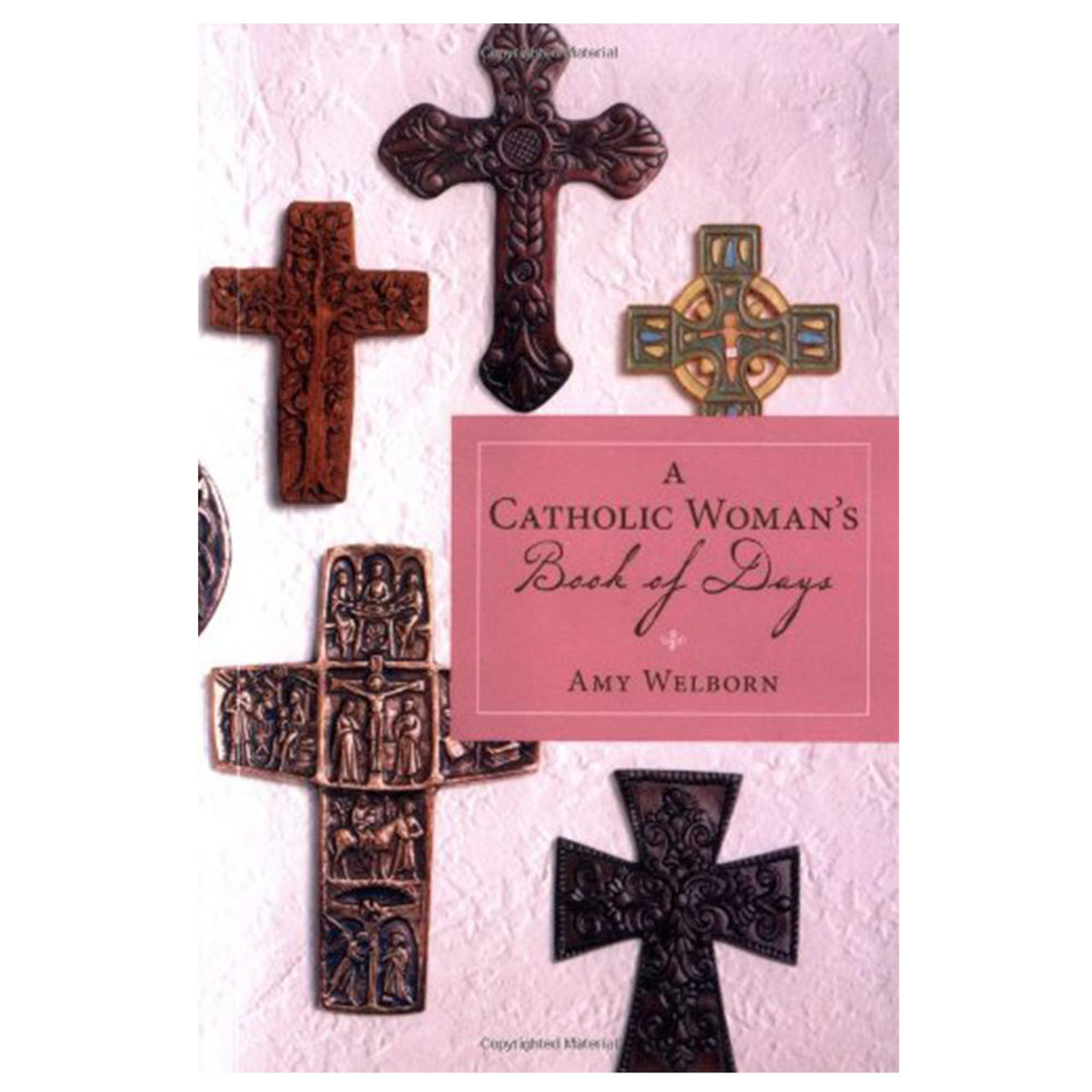Catholic Woman's Book Of Days  Welborn, Amy