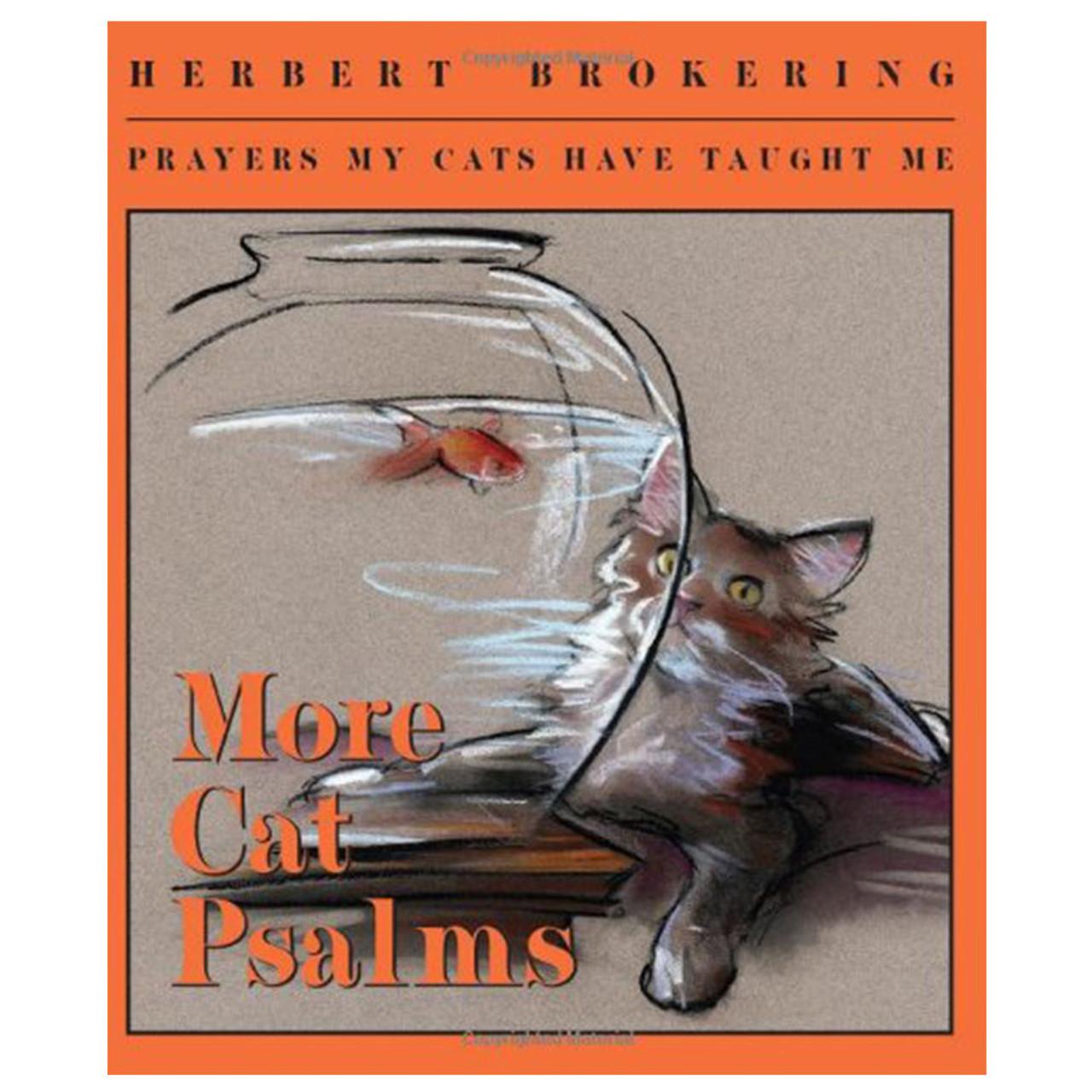 More Cat Psalms Brokering, Herbert