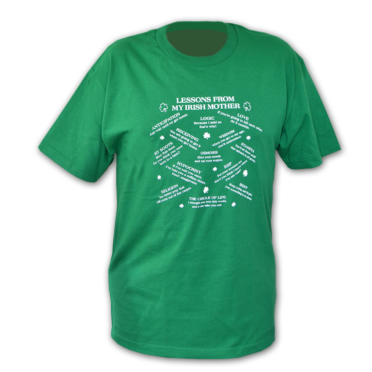 """""""Lessons From My Irish Mother"""" Green T-Shirt"""
