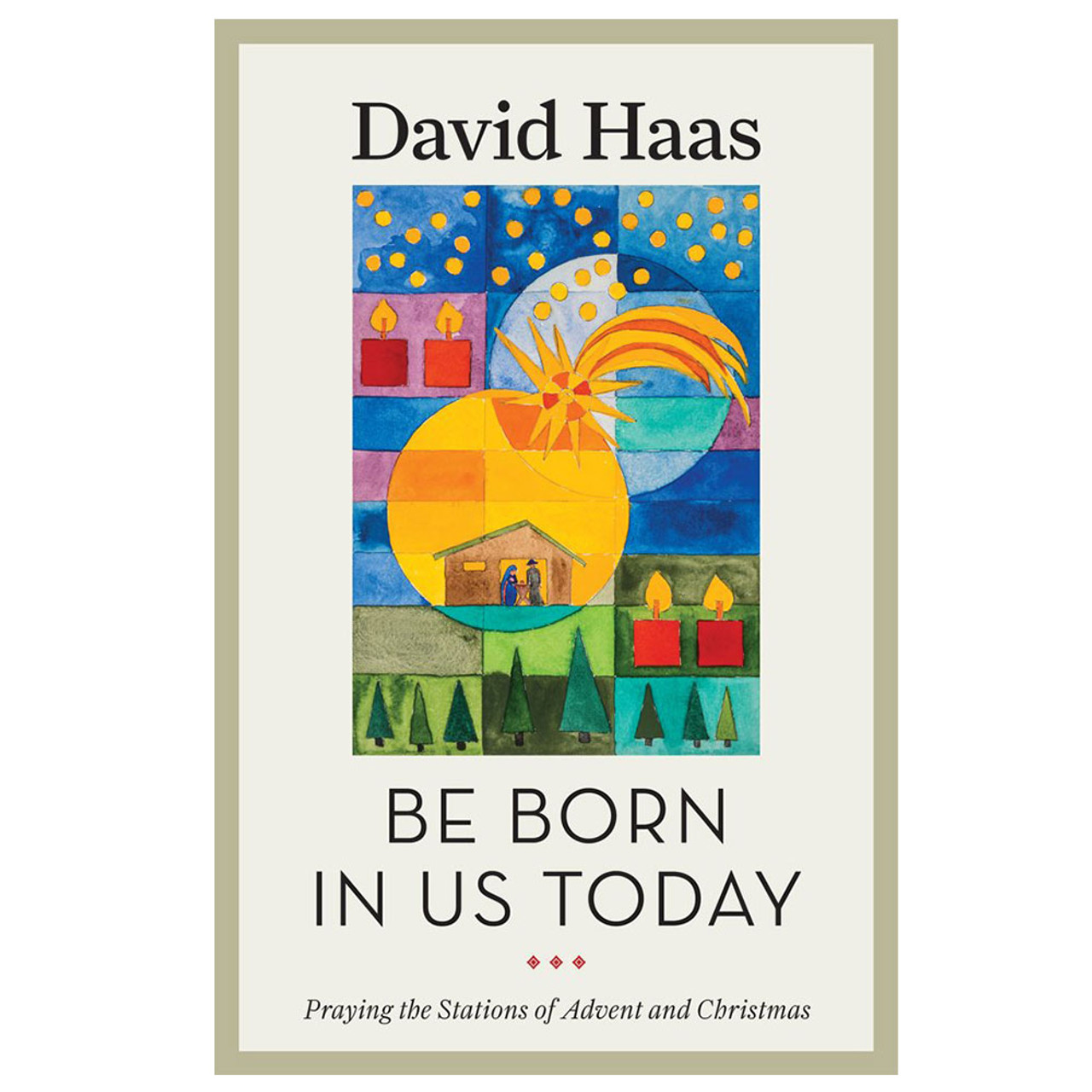 Be Born In Us Today Haas, David