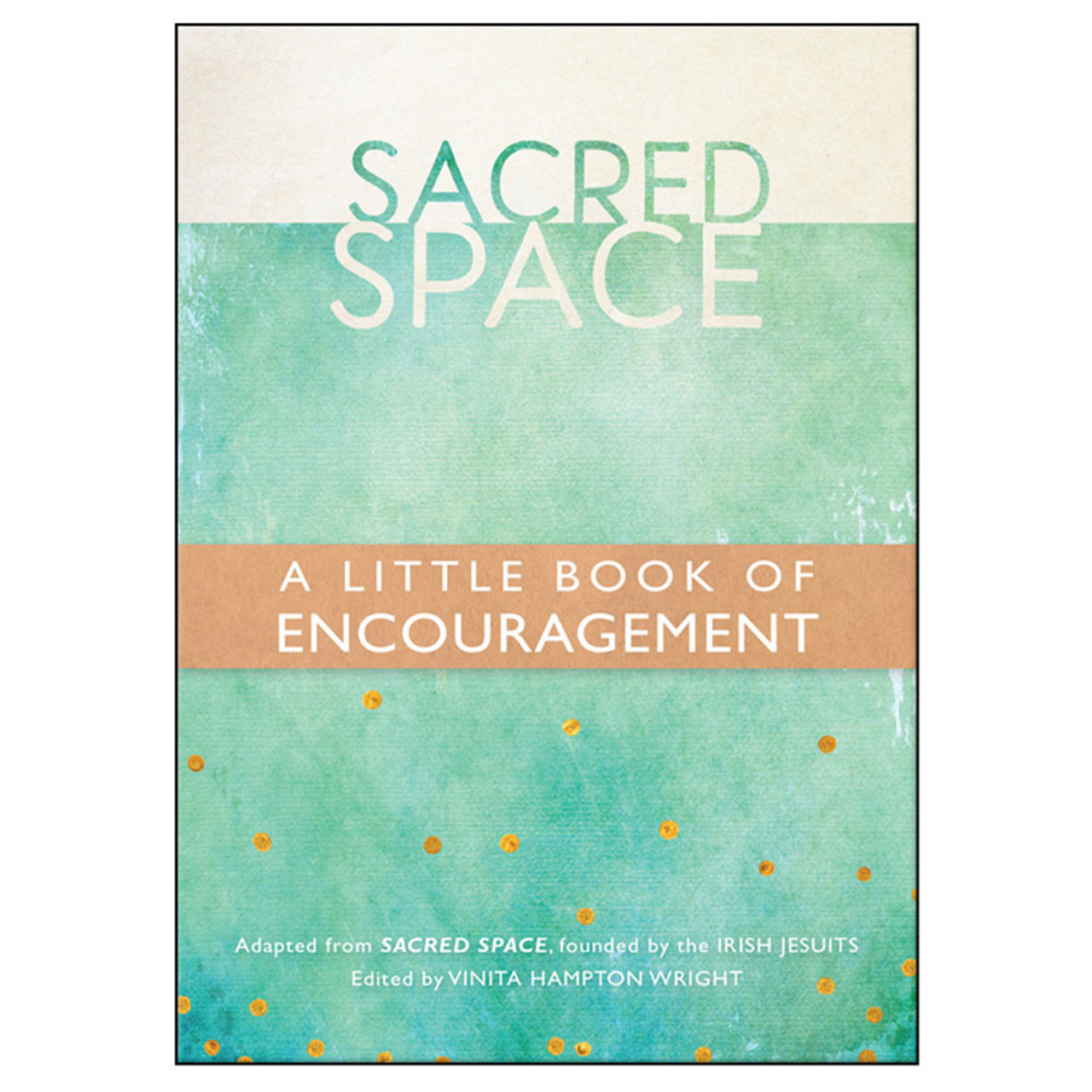 Sacred Space Encouragement