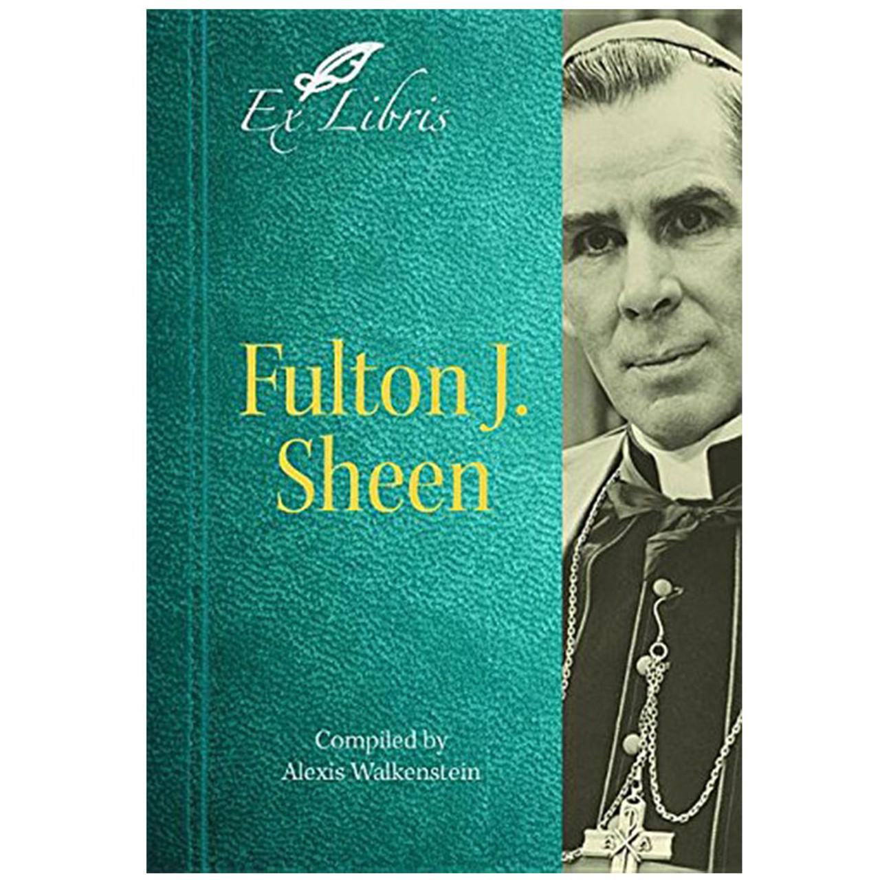 Fulton J Sheen  Walkenstein, Alexis