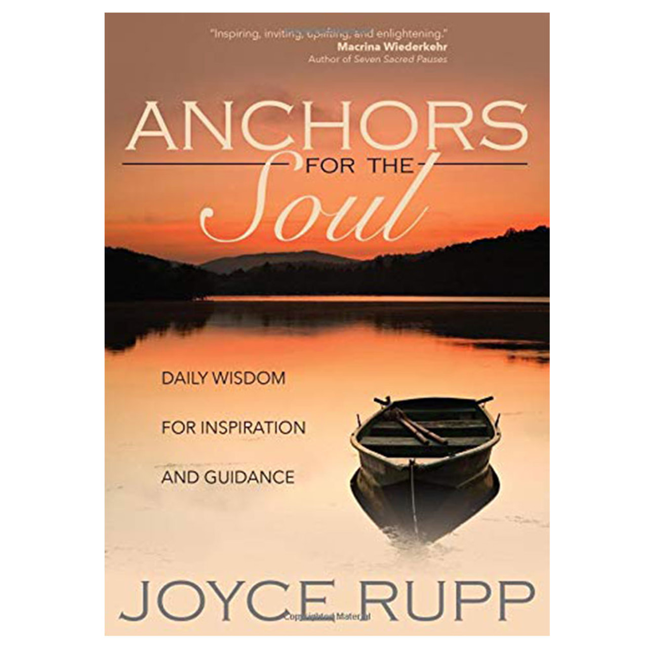 Anchors for the Soul Rupp, Joyce