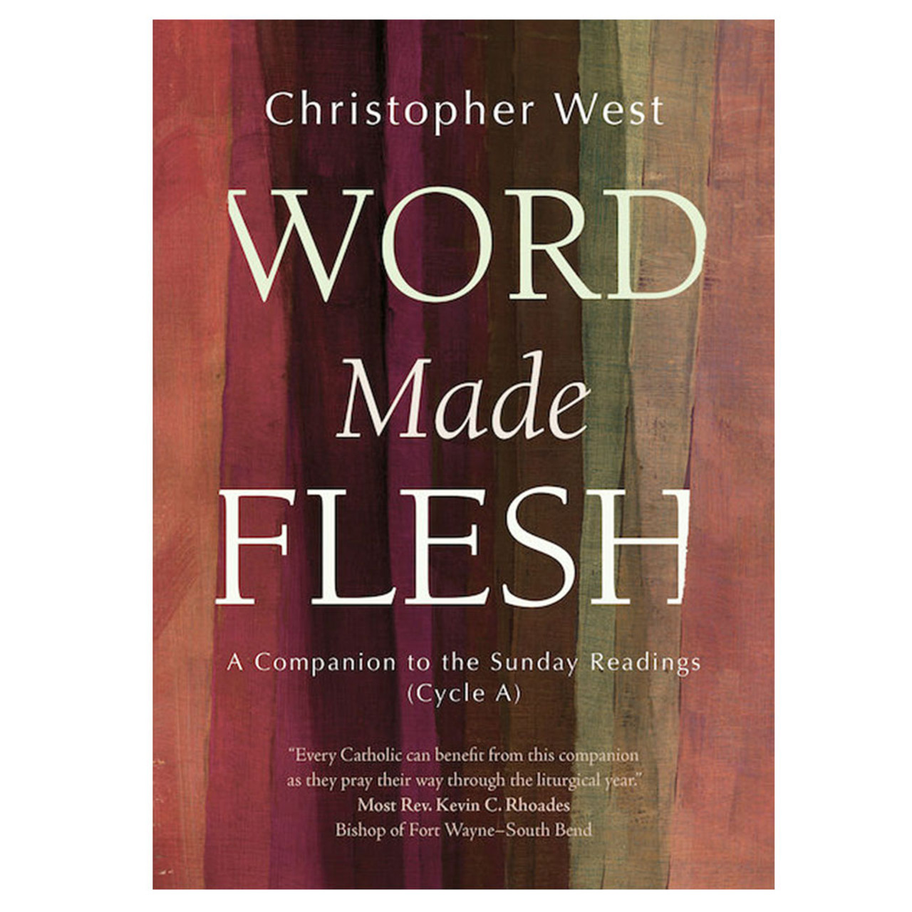 Word Made Flesh Cycle A