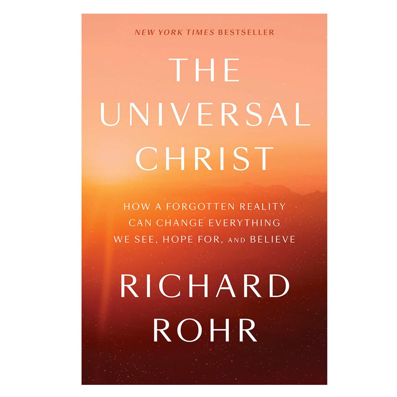 The Universal Christ Rohr, Richard