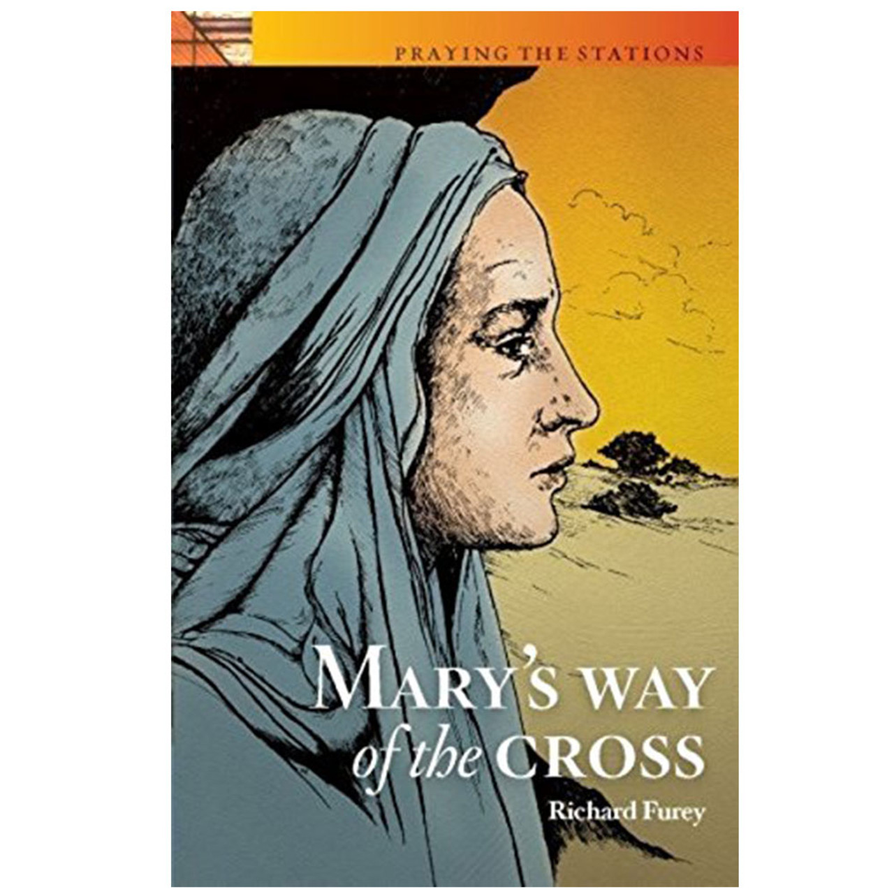 Mary's Way of the Cross Furrey, Richard