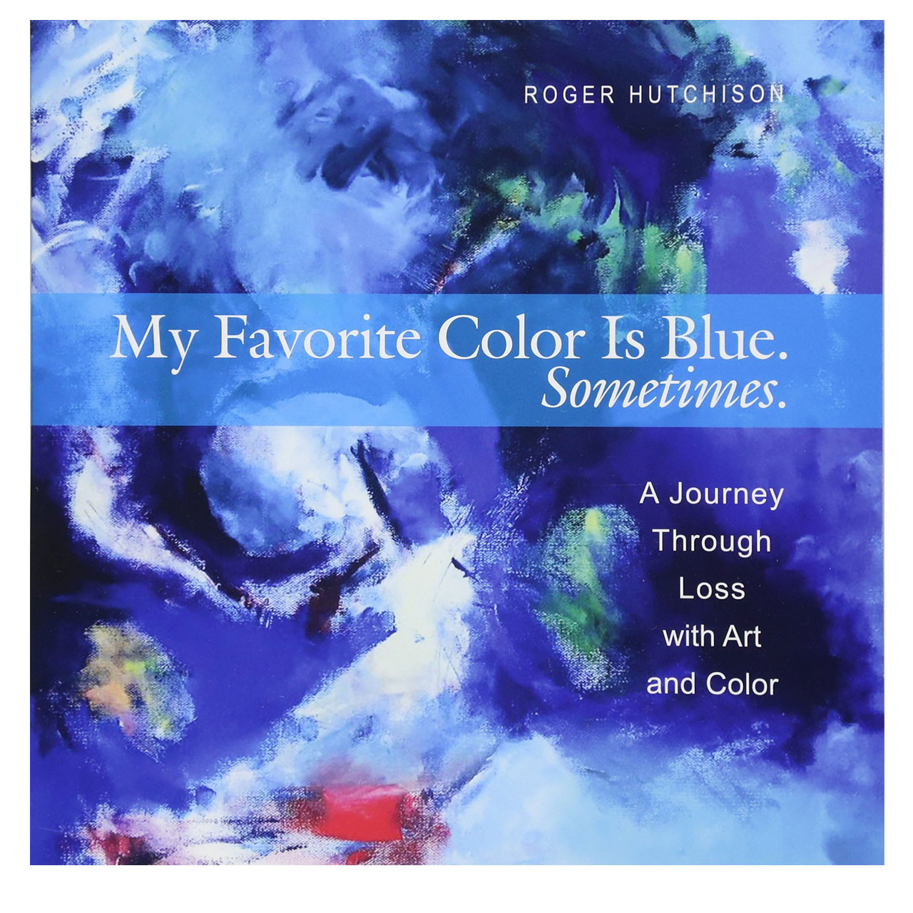 My Favorite Color is Blue. Sometimes. book cover