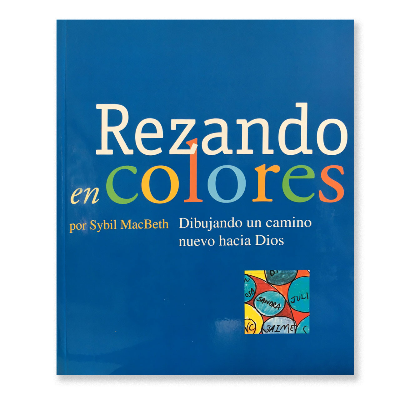 Front Cover of book Rezando En Colores