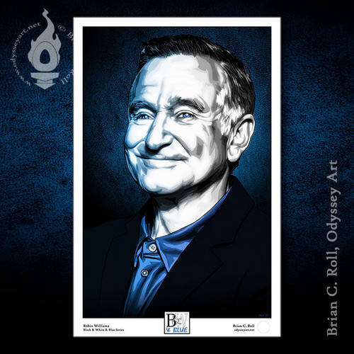"Robin Williams, 11""x17"" art poster from the Black & White & Blue series by Brian C. Roll."