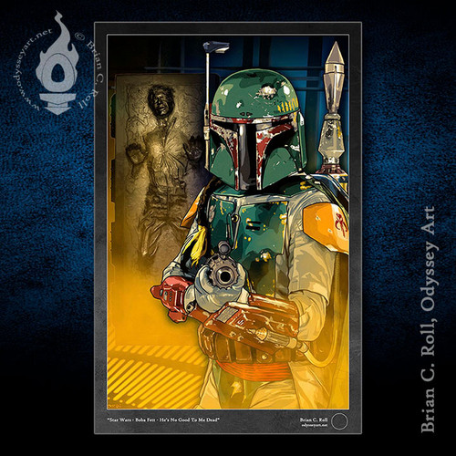 Boba Fett, He's No Good to me Dead, Han Solo, Carbonite, Brian C. Roll, Odyssey Art