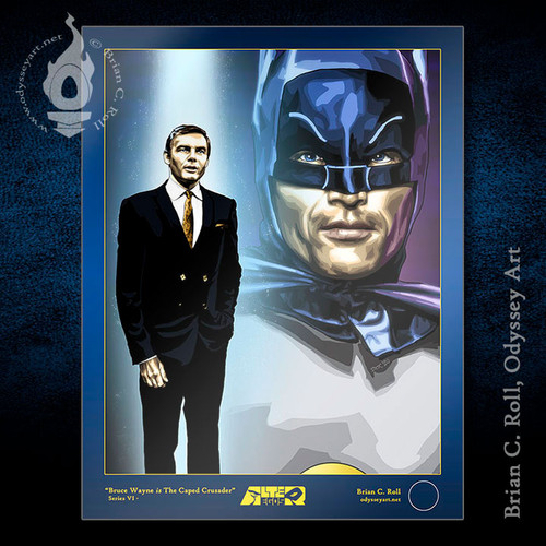 Adam West is Bruce Wayne and Batman. Brian C. Roll, Odyssey Art