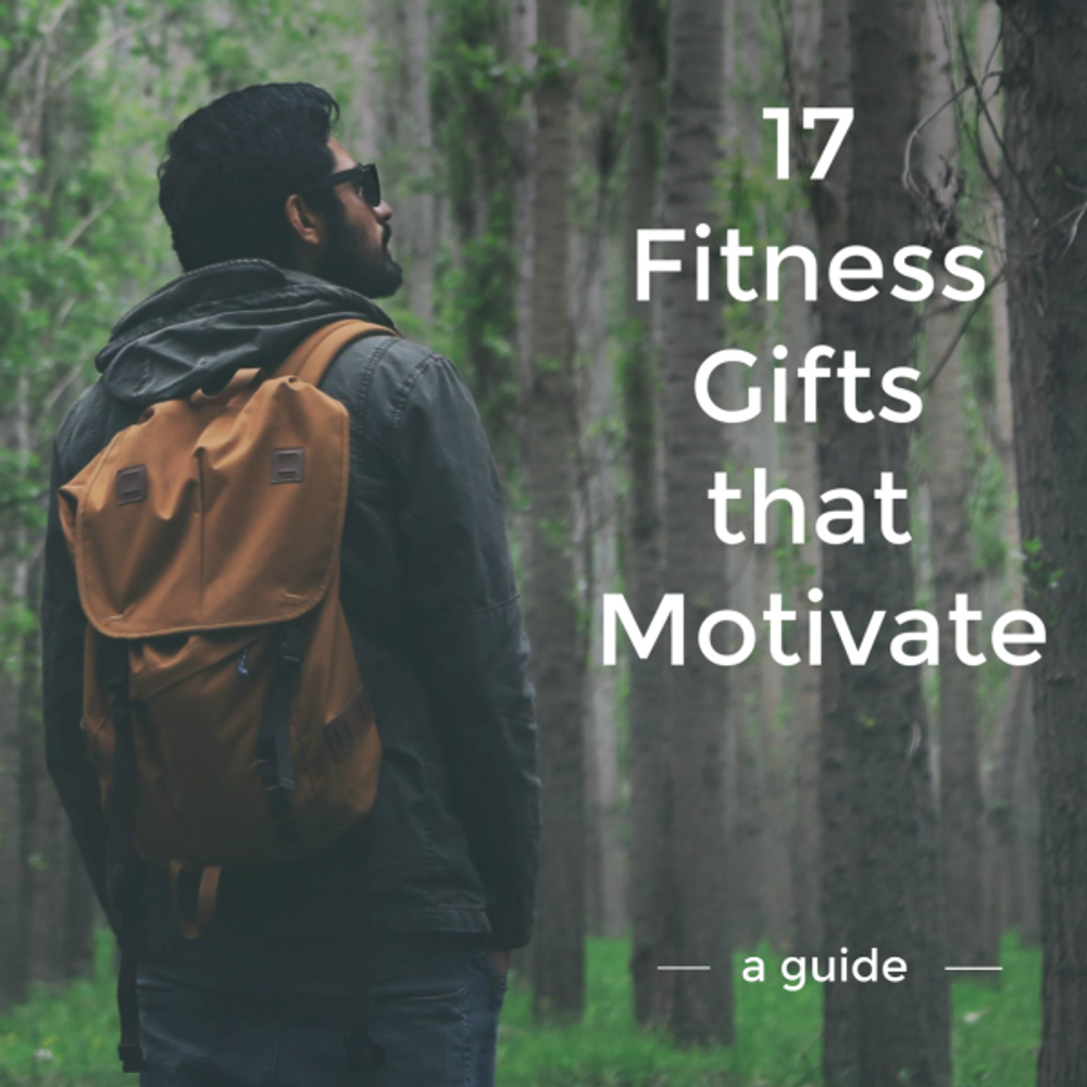 17 Fitness Gifts that Motivate - Gifts for Runners, Yogis, Hikers & More