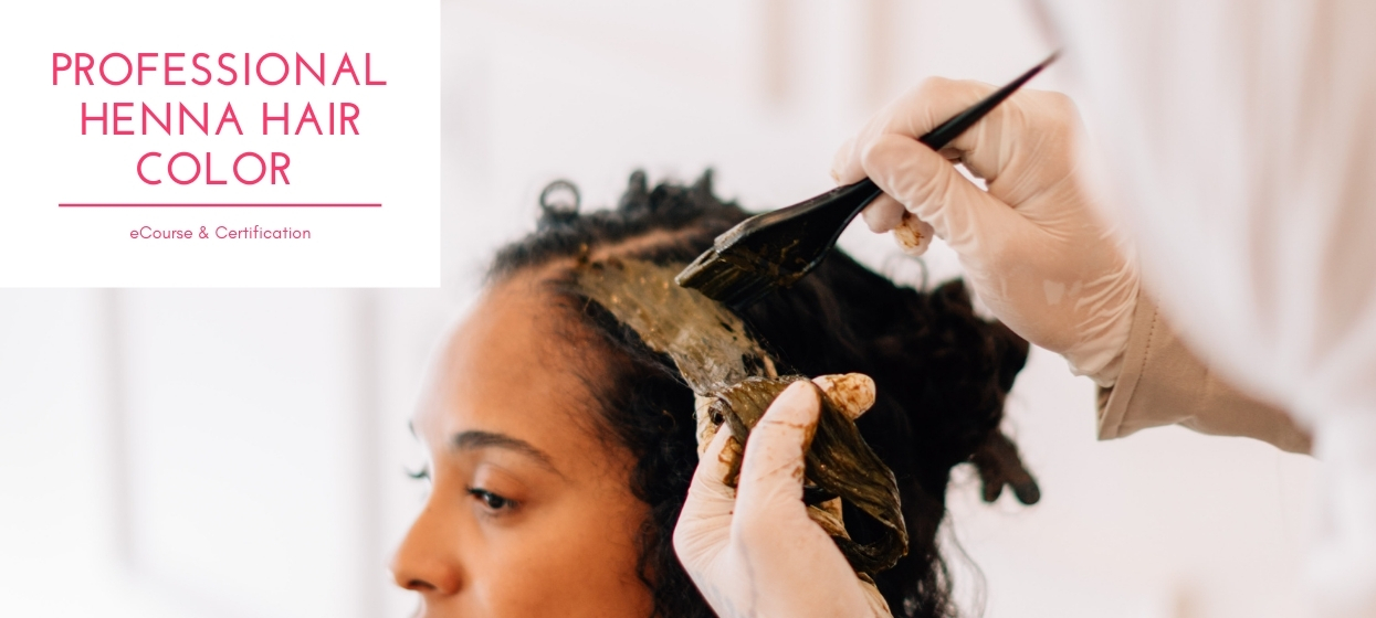 certified professional henna hair coloring eCourse for the professional