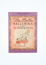 Ella Bella Ballerina and the Sleeping Beauty Libro frontal.