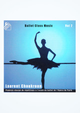 Laurent Choukroun Ballet Class Music Vol 2 frontal.