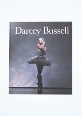 Darcey Bussell: Una Vida En Imágenes
