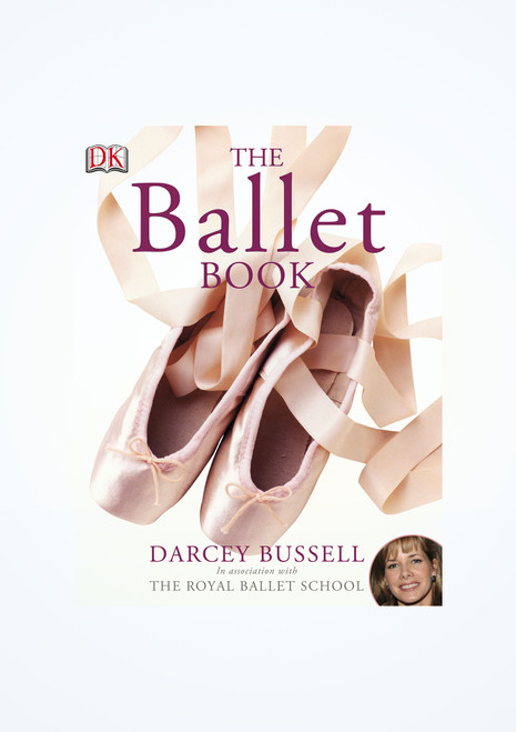 The Ballet Book - Darcey Bussell