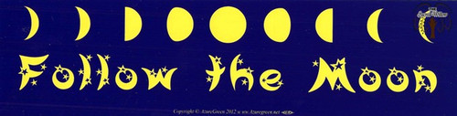 Follow The Moon bumper sticker 29cm x 7.5cm
