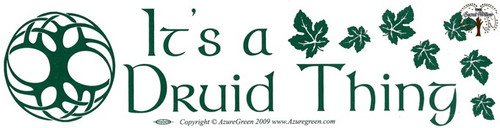 It's A Druid Thing bumper sticker 29cm x 7.5cm