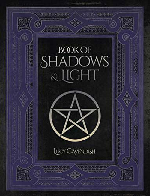 Lucy Cavendish Book of Shadows and Light