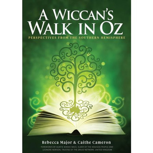 A Wiccan's Walk In Oz - Perspectives From The Southern Hemisphere