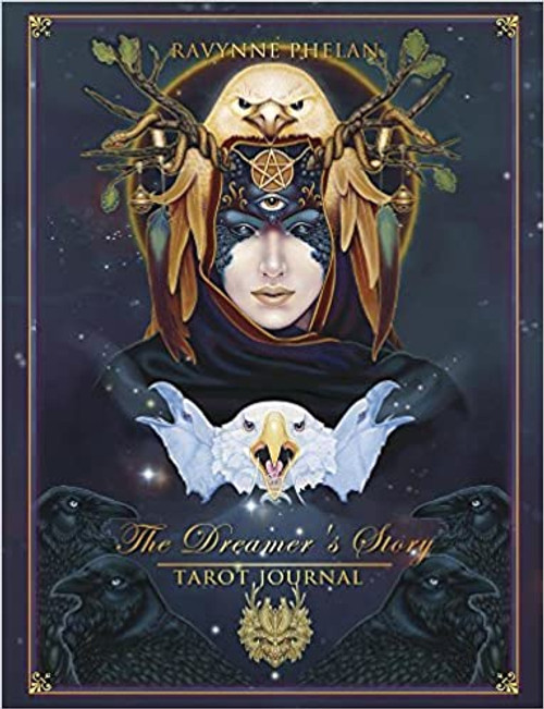 The Dreamer's Story Journal by Ravynne Phelan 220 pages