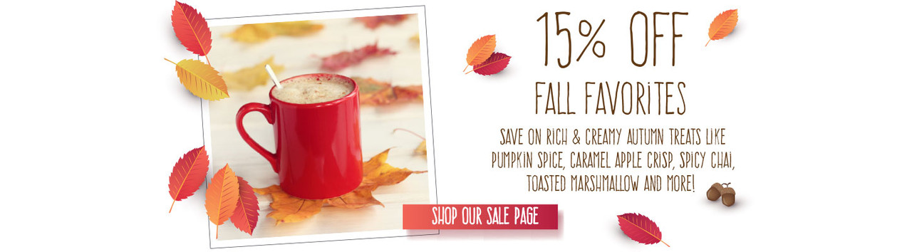 Save 15% off fall's favorite flavors!