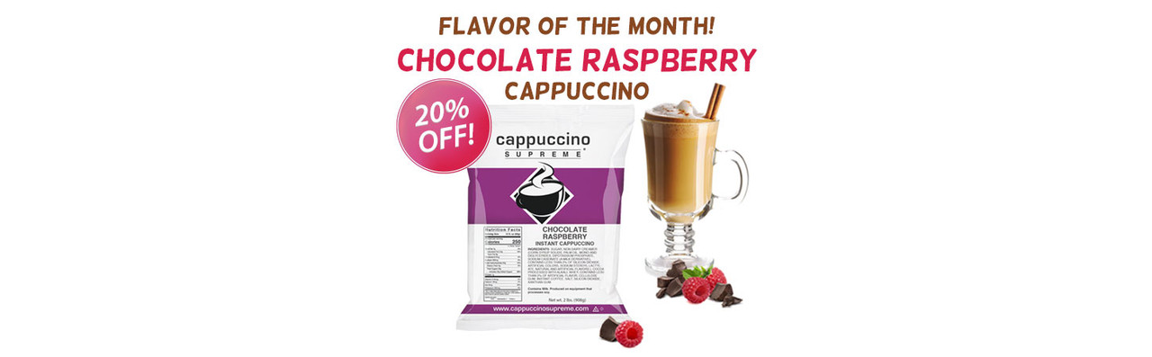 Flavor of the month! Chocolate Raspberry cappuccino mix  2 lb. bag 20% off