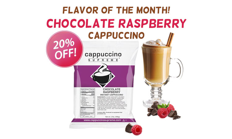 20% off chocolate raspberry cappuccino mix 2 lb bags