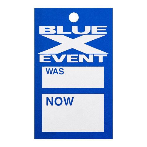 Pack of 500 Blue X Event Was Now Tag With Hole - 5 x 3 inch