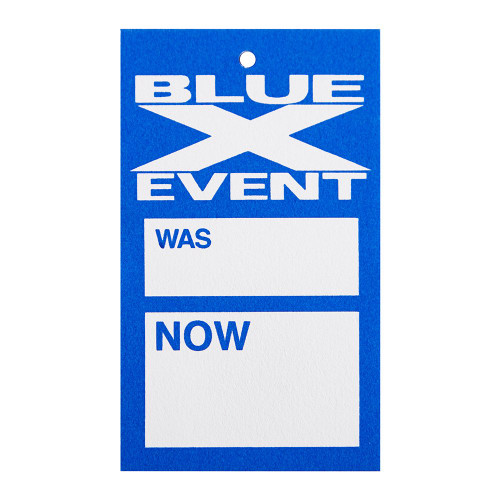 Pack of 500 Blue X Event Was Now Tag With Hole - 3.75 x 2.25 inch