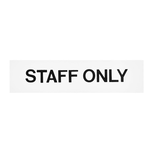 White/Black Staff Only Self-Adhesive Sign - 2 x 8 inch
